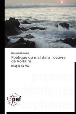 Poetique Du Mal Dans L'Oeuvre de Voltaire