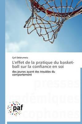L'Effet de La Pratique Du Basket-Ball Sur La Confiance En Soi