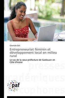 Entrepreneuriat Feminin Et Developpement Local En Milieu Rural