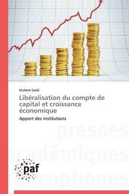 Liberalisation Du Compte de Capital Et Croissance Economique