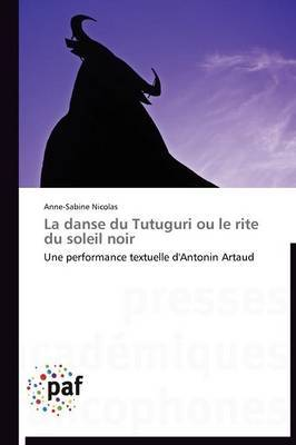 La Danse Du Tutuguri Ou Le Rite Du Soleil Noir