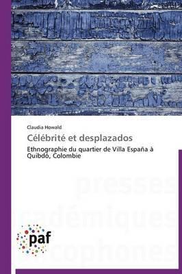 Celebrite Et Desplazados