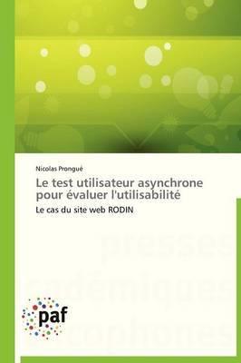 Le Test Utilisateur Asynchrone Pour Evaluer L'Utilisabilite