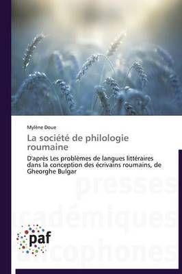 La Societe de Philologie Roumaine