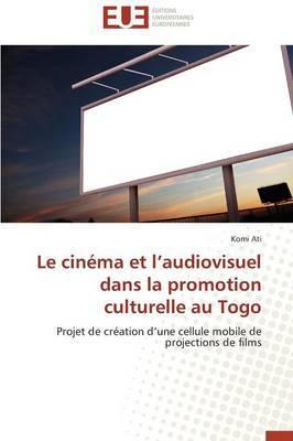 Le Cinema Et L Audiovisuel Dans La Promotion Culturelle Au Togo