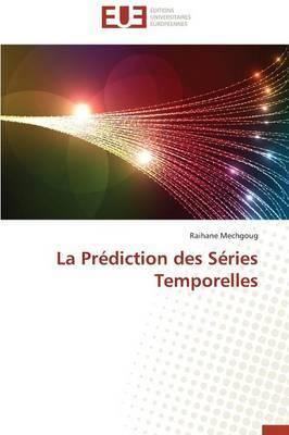 La Prediction Des Series Temporelles