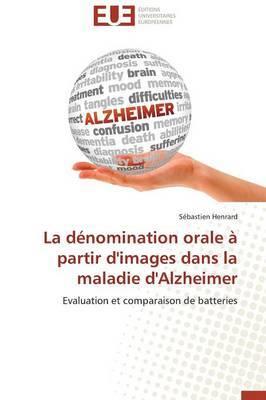 La Denomination Orale a Partir D'Images Dans La Maladie D'Alzheimer