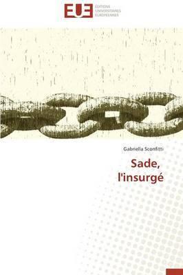 Sade, L'Insurge