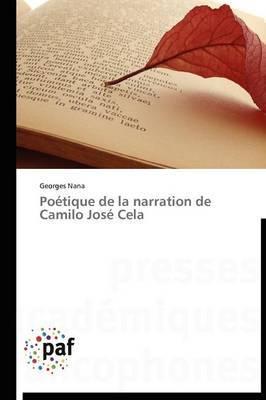 Poetique de La Narration de Camilo Jose Cela