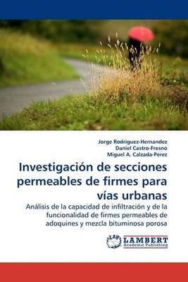 Investigacion de Secciones Permeables de Firmes Para Vias Urbanas.