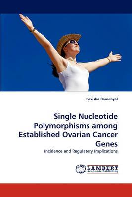 Single Nucleotide Polymorphisms Among Established Ovarian Cancer Genes