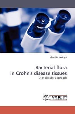 Bacterial Flora in Crohn's Disease Tissues