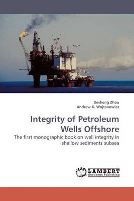 Integrity of Petroleum Wells Offshore