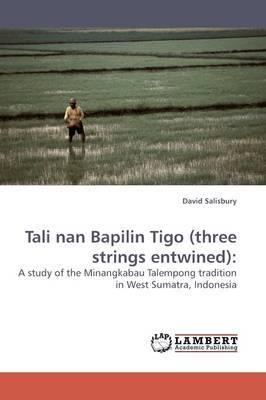 Tali Nan Bapilin Tigo (Three Strings Entwined)
