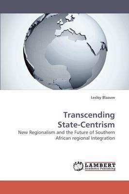 Transcending State-Centrism