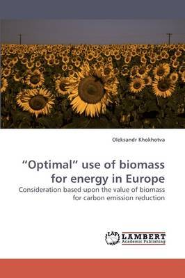 Optimal Use of Biomass for Energy in Europe
