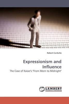 Expressionism and Influence