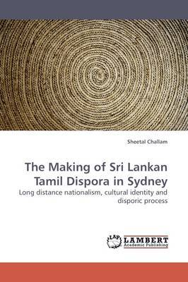 The Making of Sri Lankan Tamil Dispora in Sydney
