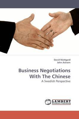 Business Negotiations with the Chinese
