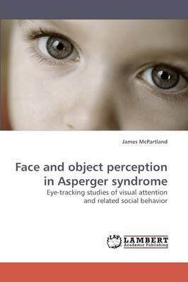 Face and Object Perception in Asperger Syndrome