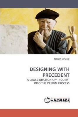 Designing with Precedent