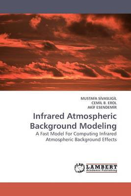 Infrared Atmospheric Background Modeling