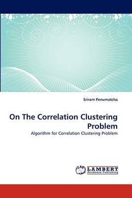 On the Correlation Clustering Problem