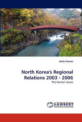 North Korea's Regional Relations 2003 - 2006