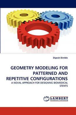 Geometry Modeling for Patterned and Repetitive Configurations