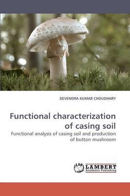 Functional Characterization of Casing Soil