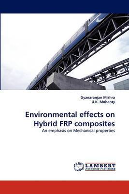Environmental Effects on Hybrid Frp Composites