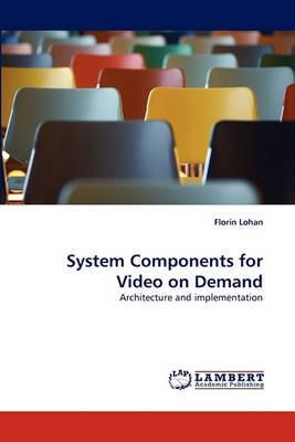 System Components for Video on Demand