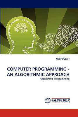 Computer Programming - An Algorithmic Approach