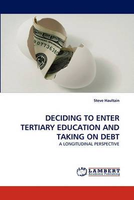 Deciding to Enter Tertiary Education and Taking on Debt