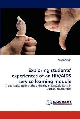Exploring Students' Experiences of an HIV/AIDS Service Learning Module