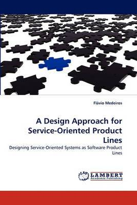 A Design Approach for Service-Oriented Product Lines