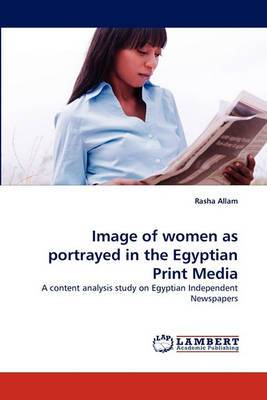 Image of Women as Portrayed in the Egyptian Print Media