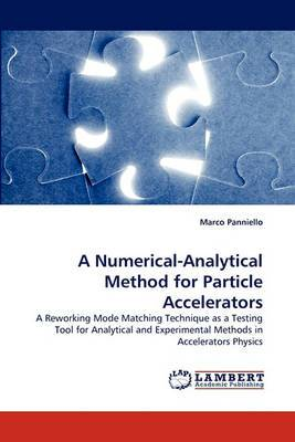 A Numerical-Analytical Method for Particle Accelerators