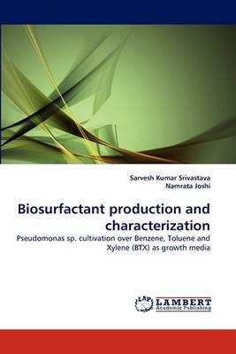 Biosurfactant Production and Characterization
