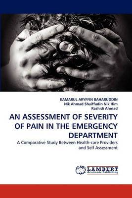An Assessment of Severity of Pain in the Emergency Department