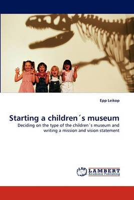 Starting a Childrens Museum