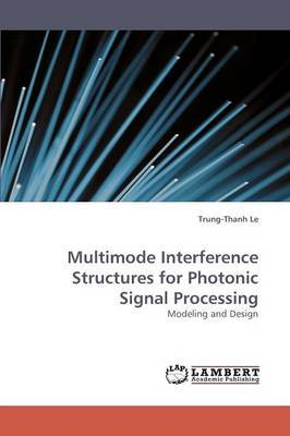 Multimode Interference Structures for Photonic Signal Processing