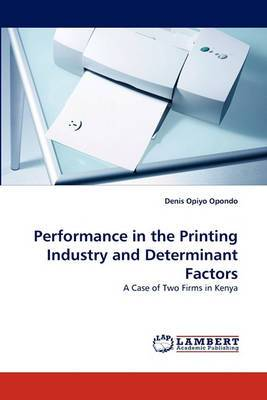 Performance in the Printing Industry and Determinant Factors