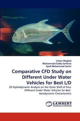 Comparative Cfd Study on Different Under Water Vehicles for Best L/D