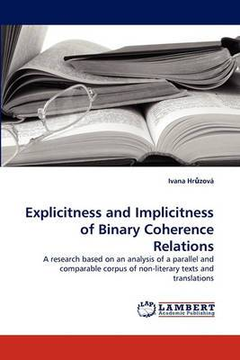 Explicitness and Implicitness of Binary Coherence Relations