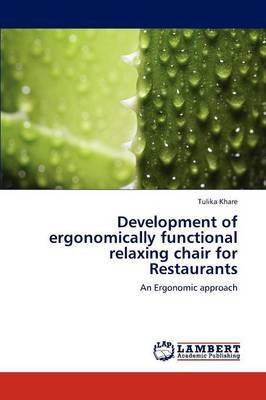 Development of Ergonomically Functional Relaxing Chair for Restaurants