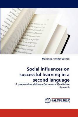 Social Influences on Successful Learning in a Second Language