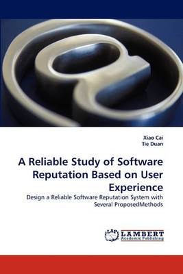 A Reliable Study of Software Reputation Based on User Experience