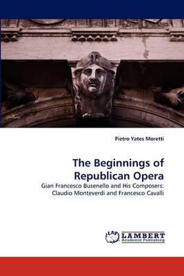The Beginnings of Republican Opera