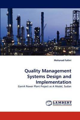 Quality Management Systems Design and Implementation